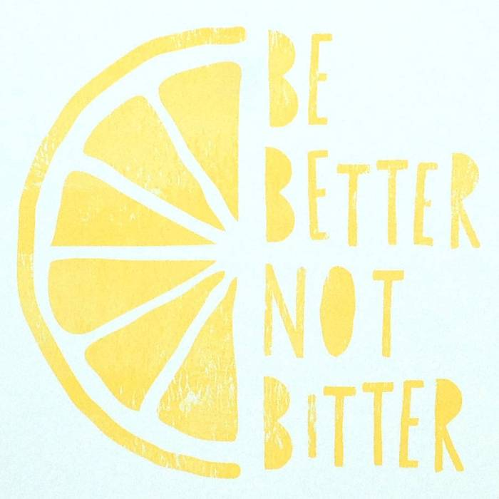 be better not bitter